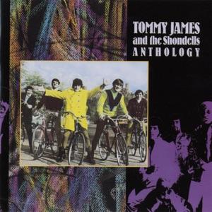 Tommy James & The Shondells: Anthology