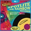 Spotlite Series - Rainbow Records Vol. 1