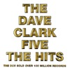 The Dave Clark Five: The Hits (Bonus Track Version)