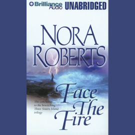 Face the Fire: Three Sisters Island Trilogy, Book 3 (Unabridged) audiobook