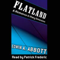 Flatland: A Romance of Many Dimensions (Unabridged)