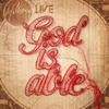 God Is Able (Deluxe Edition) - Hillsong Worship