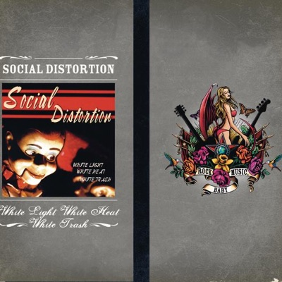 White Light, White Heat, White Trash - Social Distortion