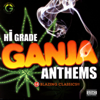 Hi-grade Ganja Anthems - Various Artists