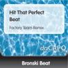 Hit That Perfect Beat - Single