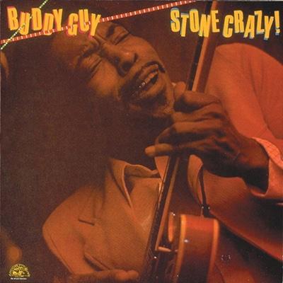 Stone Crazy! - Buddy Guy album