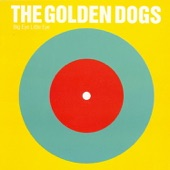 The Golden Dogs - Nineteen Hundred and Eighty-Five