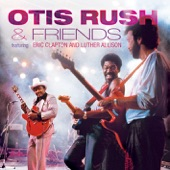 Otis Rush - Every Day I Have the Blues