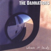 The Damnations - Time to Go Home