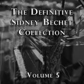 Sidney Bechet - When the Sun Gets Down South