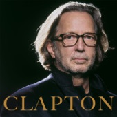 Eric Clapton - Everything Will Be Alright