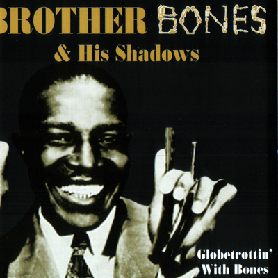 Sweet Georgia Brown - Brother Bones & His Shadows song