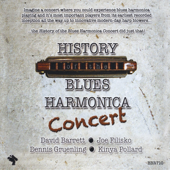 History of the Blues Harmonica Concert