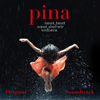Pina Soundtrack (Original Motion Picture Soundtrack) - Various Artists