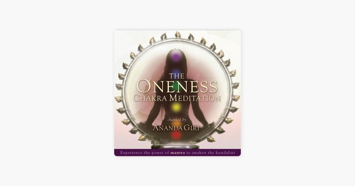 The Oneness Chakra Meditation by Ananda Giri