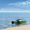The Boat Jammers - There's Something 'Bout a Boat artwork