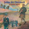 Danny Boy - John McDermott