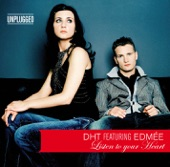 Listen to Your Heart (feat. Edmée) [Unplugged]