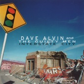 Dave Alvin & The Guilty Men - Out In California