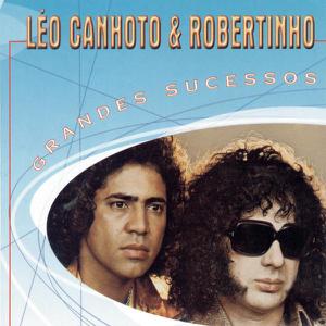 Leo Canhoto & Robertinho - Meu Velho Pai