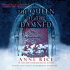 Anne Rice - The Queen of the Damned: The Vampire Chronicles, Book 3 (Unabridged)  artwork