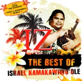 Israel Kamakawiwo'ole - Maui Hawaiian Sup'pa Man