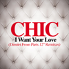 Chic - I Want Your Love (Dimitri from Paris Drama Solo Remix) artwork