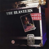 The Blasters - Roll 'Em Pete