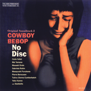 Cowboy Bebop (Original Soundtrack 2) No Disc - Yoko Kanno & Seatbelts - Yoko Kanno & Seatbelts