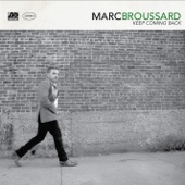 Marc Broussard - Keep Coming Back