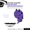 Gwyneth Strong and Penny Dyer - Access Accents: Received Pronunciation (RP) - An Accent Training Resource for Actors (Unabridged) Grafik