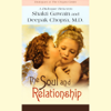 Shakti Gawain - The Soul and Relationship (Unabridged) artwork
