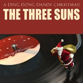 The Three Suns - Ding Dong Dandy Christmas
