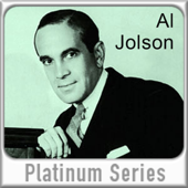 Al Jolson (Digitally Remastered)