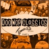 Doo-Wop Classics Vol. 14 [Times Square Records Part 2]