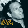 The Very Best of Michael Bolton - Michael Bolton