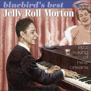 Bluebird's Best: Jazz King of New Orleans (Remastered)