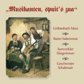 Musikanten, Spuit's Zua