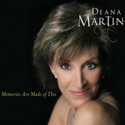 Memories Are Made of This - Deana Martin - Deana Martin