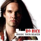 Bo Bice - Inside Your Heaven