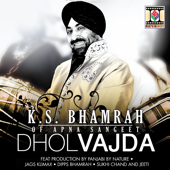 Mitran Da Dhol Vajda (Play It Loud & Proud Mix)