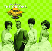 Cameo Parkway 1961-1966: The Best of the Orlons