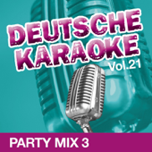 Deutsche Karaoke, Vol. 21: Party Mix 3