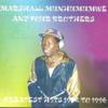 Marshal Munhumumwe & Four Brothers - Ndibvumbamireiwo artwork