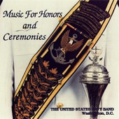 US Navy Band - Four Ruffles and Flourishes and the National Anthem