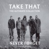 Take That - Never Forget artwork