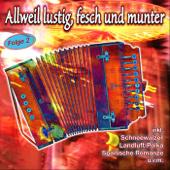 Allweil Lustig, Fesch Und Munter, Folge 2
