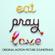 Various Artists - Eat, Pray, Love (Original Motion Picture Soundtrack)