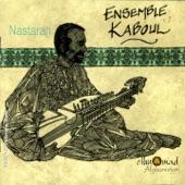 Ensemble Kaboul - Bishab ke tchu nai
