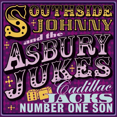 Cadillac Jack's Number One Son - Southside Johnny
